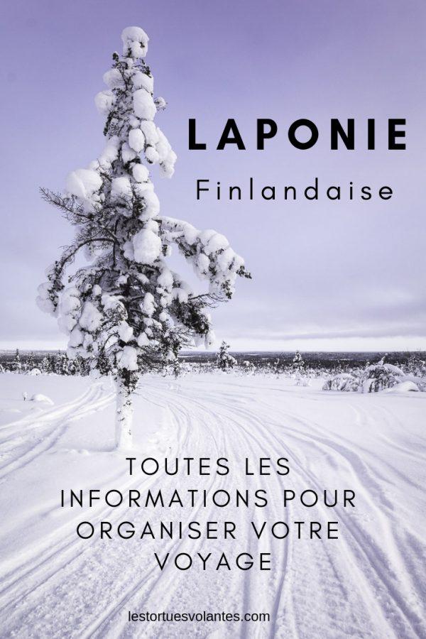 Laponie finlandaise. Toutes les informations pour organiser votre voyage.